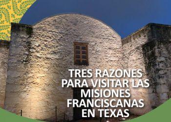 ¿Qué tiene de bueno las Misiones Franciscanas en Texas? (Misiones de San Antonio en Texas)
