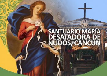 Santuario María Desatadora de Nudos, Cancún