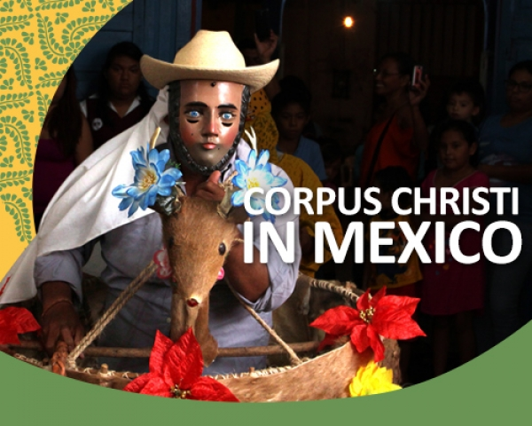 Three unique ways we celebrate Corpus Christi in Mexico