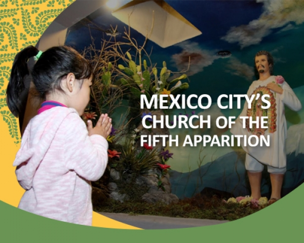 Mexico City's Church of the Fifth Apparition