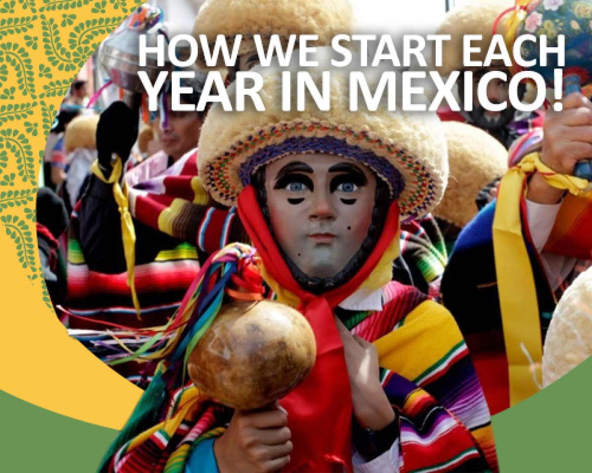 How we start each year in Mexico!
