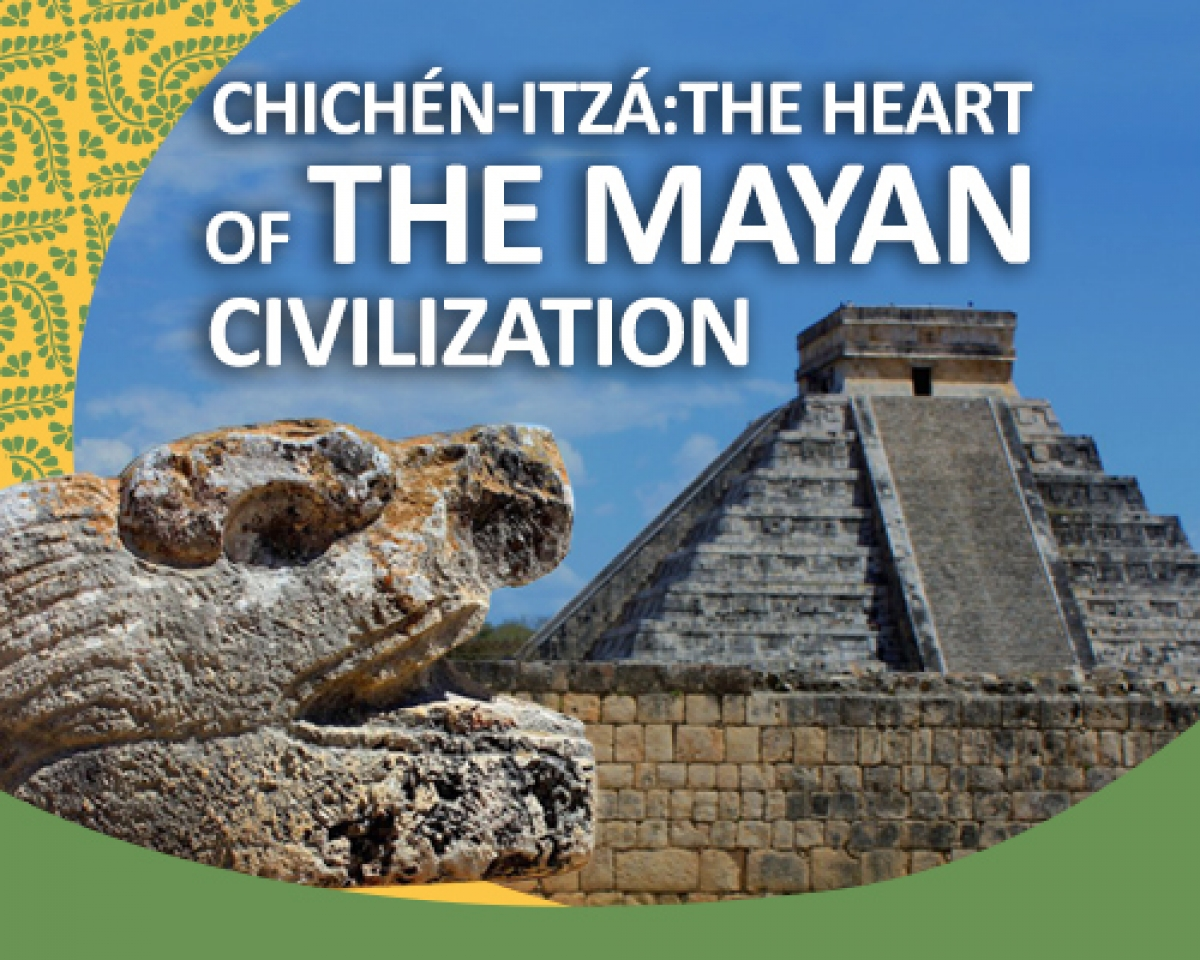 Chichén-Itzá: The Heart of the Mayan Civilisation
