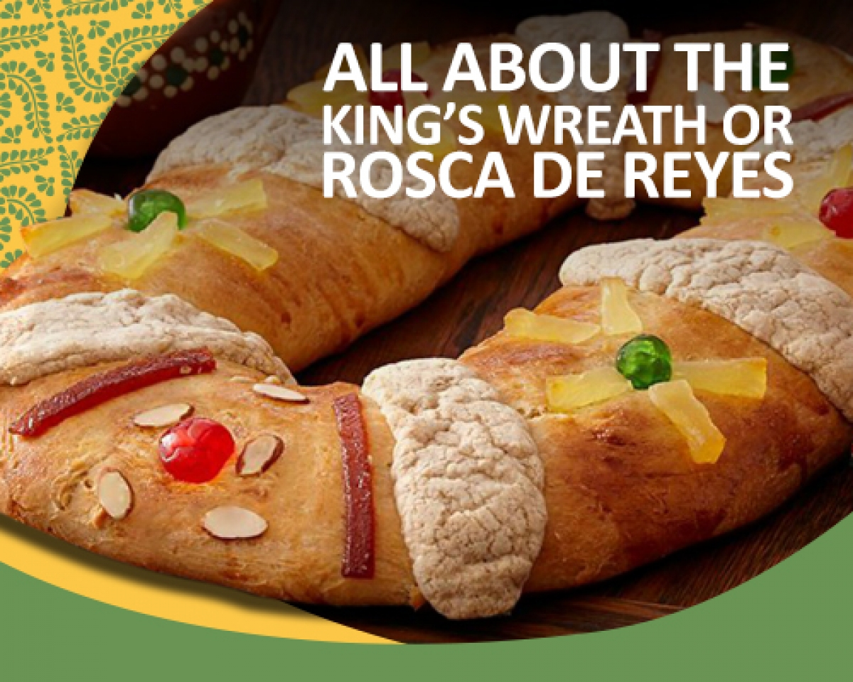 All about the King's Wreath or Rosca de Reyes